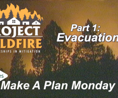 Conducting Wildfire Evacuation Outreach? Project Wildfire Takes the Video Series Approach